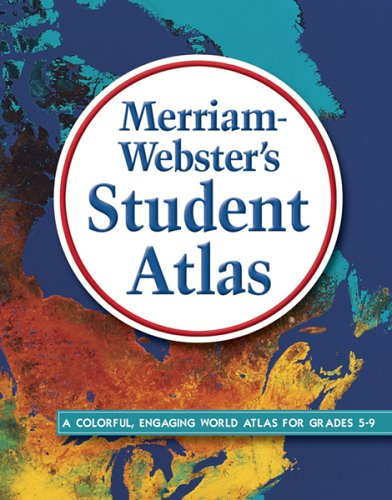 Merriam-Webster's Student Atlas   2010 edition cover