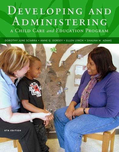 Developing and Administering a Child Care and Education Program  8th 2013 edition cover