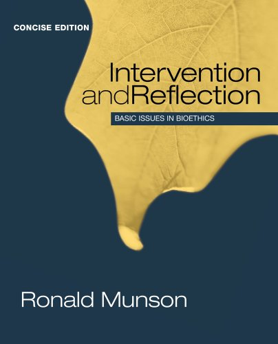 Intervention and Reflection : Basic Issues in Bioethics, Concise Edition   2014 9781285071381 Front Cover