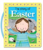 Story of Easter   2013 9781400322381 Front Cover
