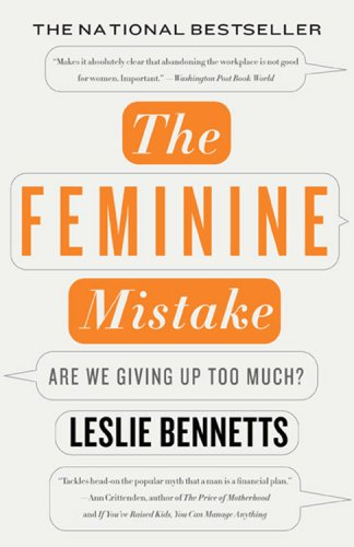 Feminine Mistake Are We Giving up Too Much? N/A edition cover