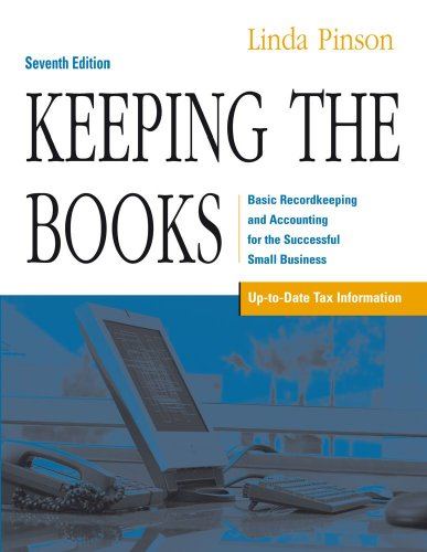 Keeping the Books Basic Recordkeeping and Accounting for the Successful Small Business 7th 2007 (Revised) edition cover
