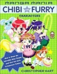 Manga Mania Chibi and Furry Characters: How to Draw the Adorable Mini-characters and Cool Cat-girls of Manga  2007 edition cover