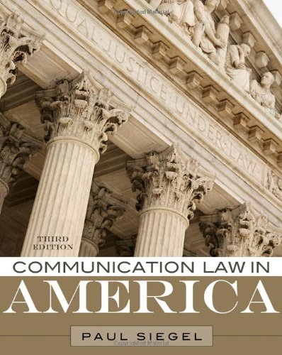 Communication Law in America  3rd 2011 edition cover