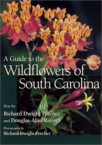 Guide to the Wildflowers of South Carolina   2001 edition cover