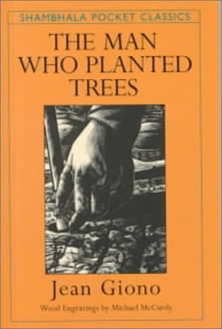Man Who Planted Trees   1999 edition cover