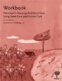 Workbook for Hartman's Nursing Assistant Care Long-Term Care and Home Care 2nd edition cover