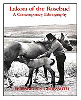 Lakota of the Rosebud A Contemporary Ethnography 1st 1981 edition cover