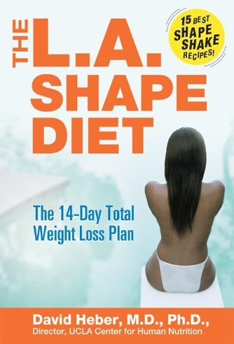 L. A. Shape Diet The 14-Day Total Weight Loss Plan  2004 9780060737382 Front Cover