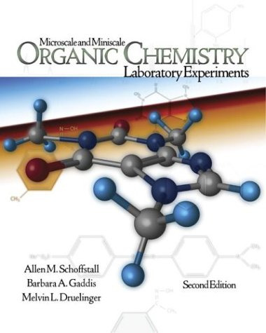 Microscale and Miniscale Organic Chemistry Laboratory Experiments  2nd 2004 (Revised) edition cover