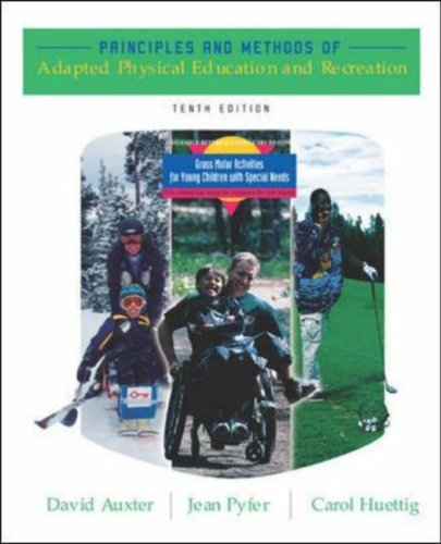 Principles and Methods of Adapted Physical Education and Recreation  10th 2005 (Revised) edition cover