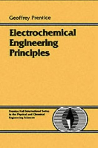 Electrochemical Engineering Principles  1st 1991 edition cover