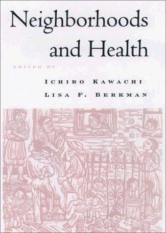 Neighborhoods and Health   2003 edition cover