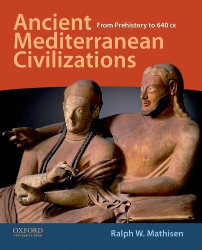 Ancient Mediterranean Civilizations From Prehistory to 640 CE  2012 edition cover