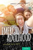 Emerging Adulthood The Winding Road from the Late Teens Through the Twenties 2nd 2014 9780199929382 Front Cover