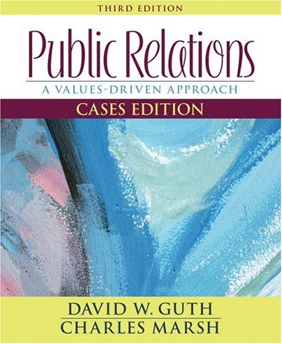 Public Relations A Values-Driven Approach 3rd 2007 (Revised) edition cover
