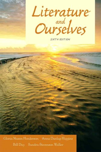 Literature and Ourselves A Thematic Introduction for Readers and Writers 6th 2009 edition cover