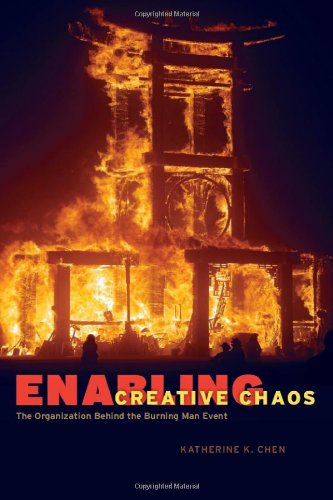 Enabling Creative Chaos The Organization Behind the Burning Man Event  2009 edition cover