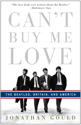 Can't Buy Me Love The Beatles, Britain, and America N/A edition cover