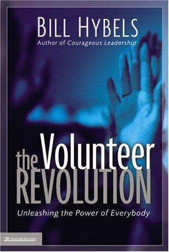 Volunteer Revolution Unleashing the Power of Everybody  2004 edition cover