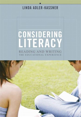 Considering Literacy Reading and Writing the Educational Experience  2006 edition cover
