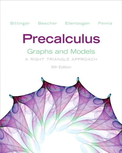 Precalculus Graphs and Models - A Right Triangle Approach 5th 2013 edition cover