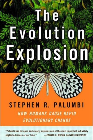 Evolution Explosion How Humans Cause Rapid Evolutionary Change N/A 9780393323382 Front Cover