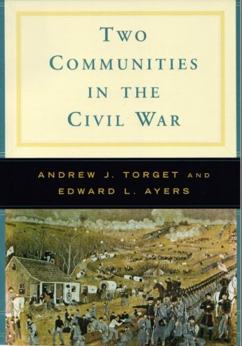 Two Communities in the Civil War A Norton Casebook in History  2006 edition cover