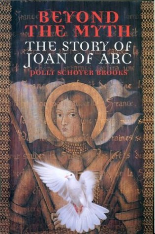Beyond the Myth The Story of Joan of Arc  1999 edition cover
