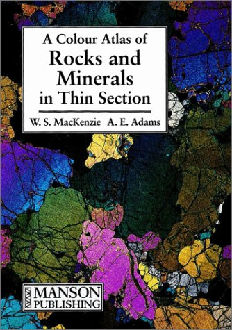 Color Atlas of Rocks and Minerals in Thin Section  1st 1994 edition cover