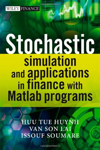 Stochastic Simulation and Applications in Finance with MATLAB Programs   2008 edition cover