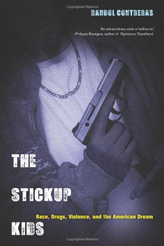 Stickup Kids Race, Drugs, Violence, and the American Dream  2013 edition cover