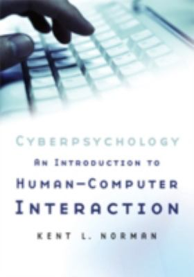 Cyberpsychology An Introduction to the of Human-Computer Interaction  2008 9780521867382 Front Cover