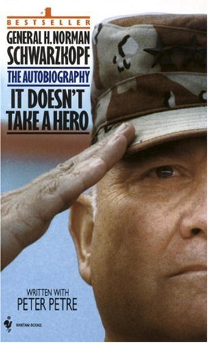 It Doesn't Take a Hero The Autobiography of General Norman Schwarzkopf  1993 9780553563382 Front Cover
