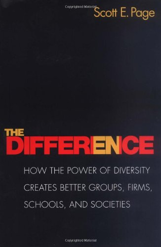 Difference How the Power of Diversity Creates Better Groups, Firms, Schools, and Societies  2007 edition cover