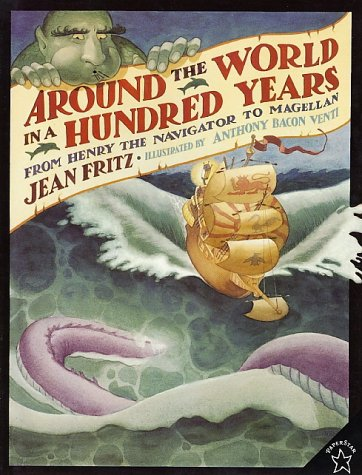 Around the World in a Hundred Years From Henry the Navigator to Magellan N/A edition cover