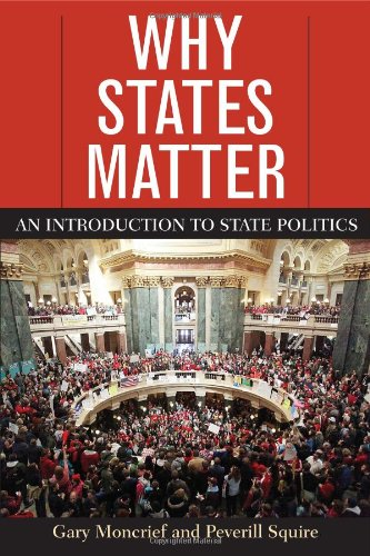 Why States Matter An Introduction to State Politics N/A edition cover
