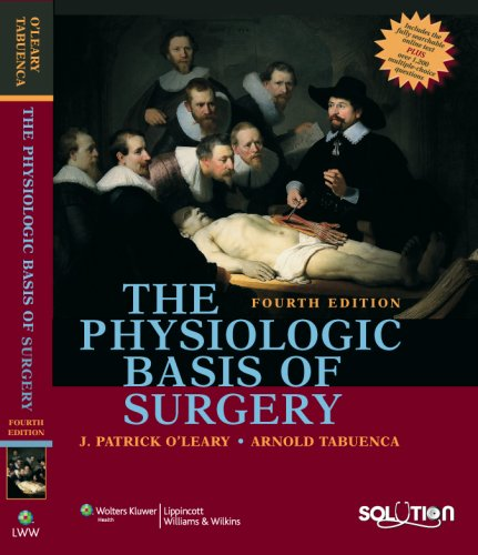 Physiologic Basis of Surgery  4th 2008 (Revised) edition cover