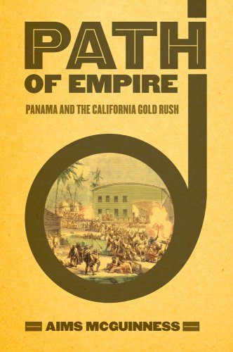 Path of Empire Panama and the California Gold Rush  2009 edition cover