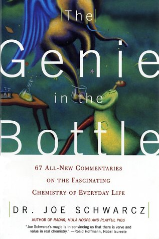 Genie in the Bottle 67 All-New Commentaries on the Fascinating Chemistry of Everyday Life  2002 (Revised) edition cover