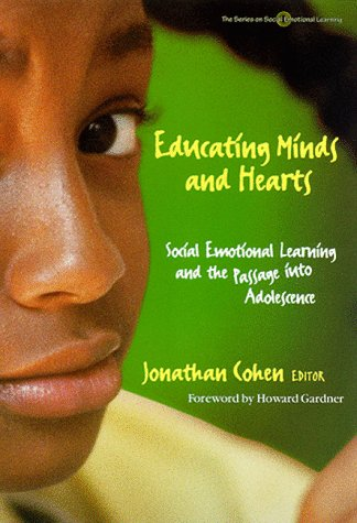 Educating Minds and Hearts Social Emotional Learning and the Passage into Adolescence N/A edition cover