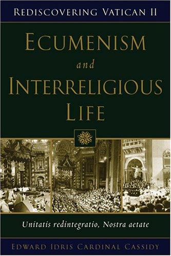 Ecumenism and Interreligious Dialogue Unitatis Redintegratio, Nostra Aetate  2005 edition cover