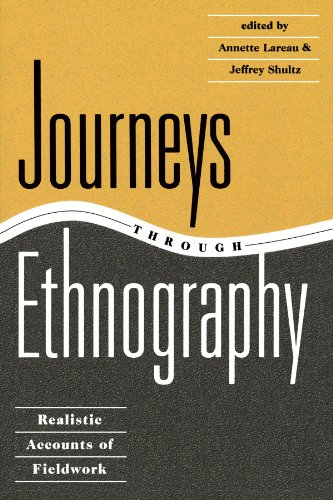 Journeys Through Ethnography Realistic Accounts of Fieldwork  1996 edition cover