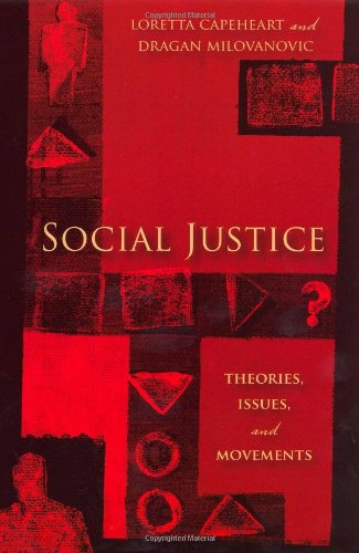 Social Justice Theories, Issues, and Movements  2007 edition cover
