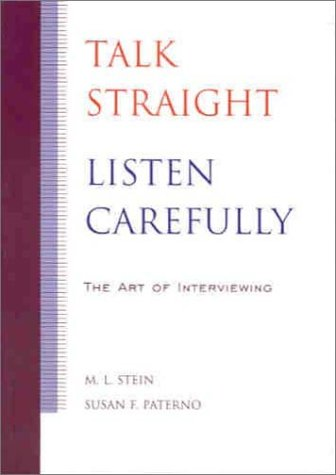 Talk Straight, Listen Carefully The Art of Interviewing  2001 edition cover