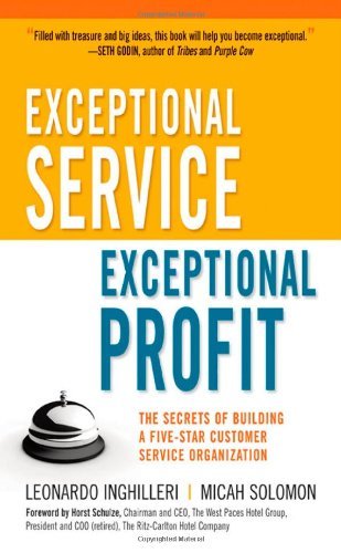 Exceptional Service, Exceptional Profit The Secrets of Building a Five-Star Customer Service Organization  2010 edition cover