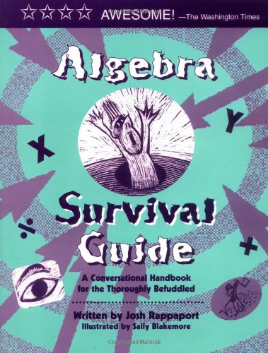 Algebra Survival Guide A Conversational Handbook for the Thoroughly Befuddled  2000 edition cover