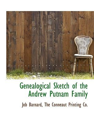 Genealogical Sketch of the Andrew Putnam Family N/A edition cover