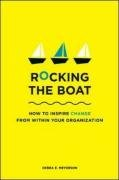 Rocking the Boat How to Effect Change Without Making Trouble  2008 edition cover