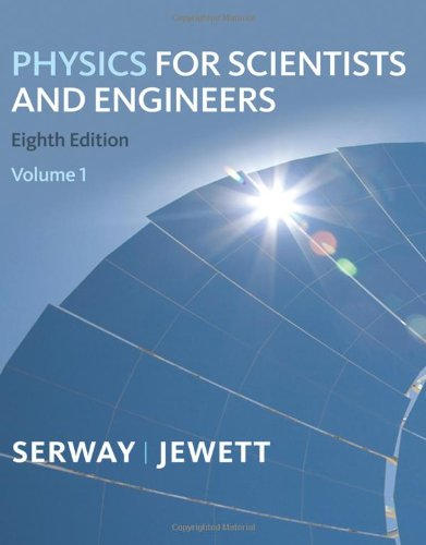 Physics for Scientists and Engineers  8th 2010 edition cover